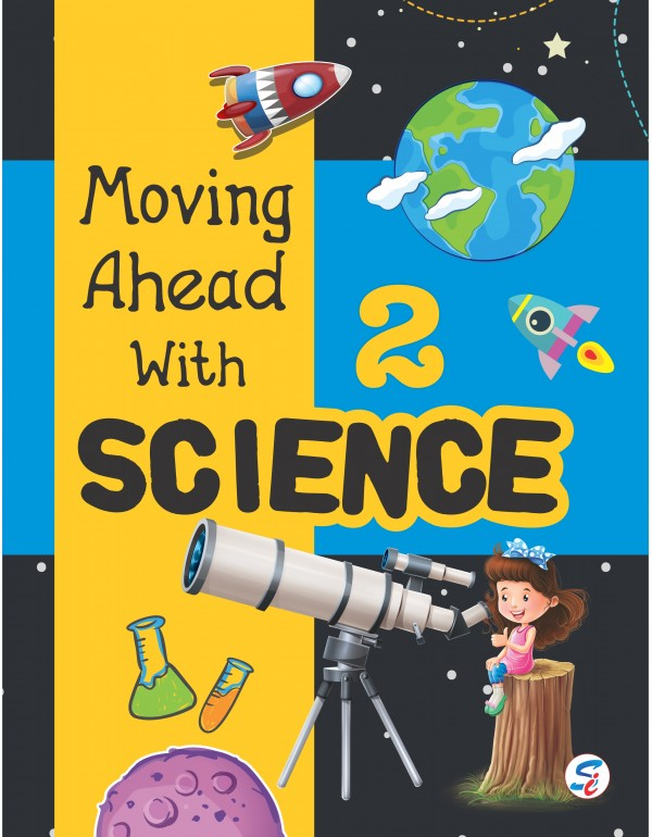 Moving Ahead With Science 2