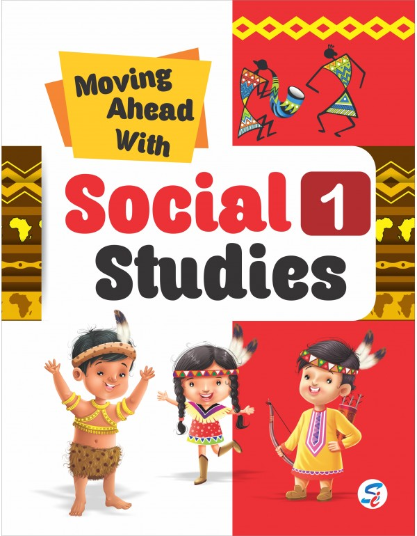 Moving Ahead With Social Studies 1