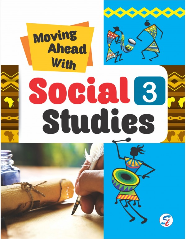 Moving Ahead With Social Studies 3