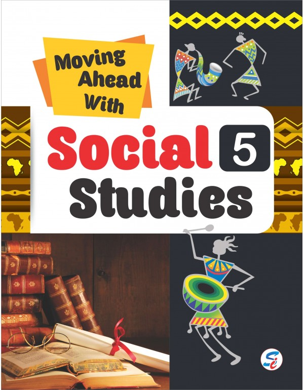 Moving Ahead With Social Studies 5