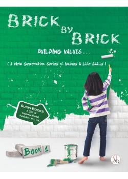 Brick by Brick Moral Part 1