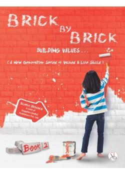 Brick by Brick Moral Part 2
