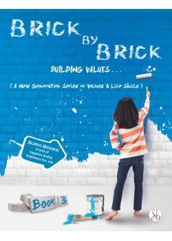 Brick by Brick Moral Part 3