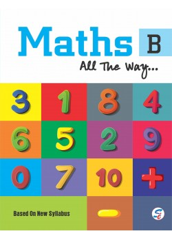 Maths All The Way Part-B