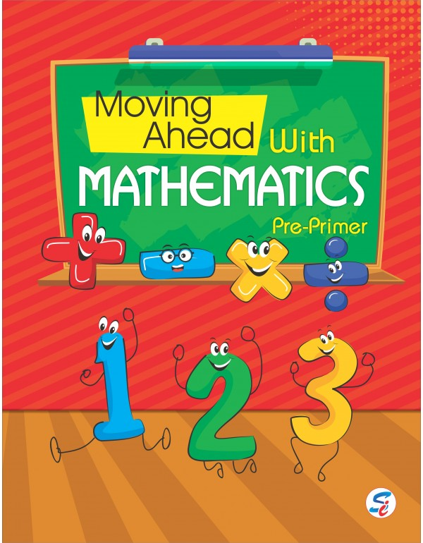 Moving Ahead with Mathematics Pre-primer