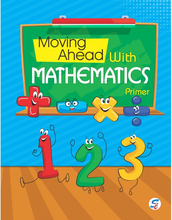 Moving Ahead with Mathematics Primer
