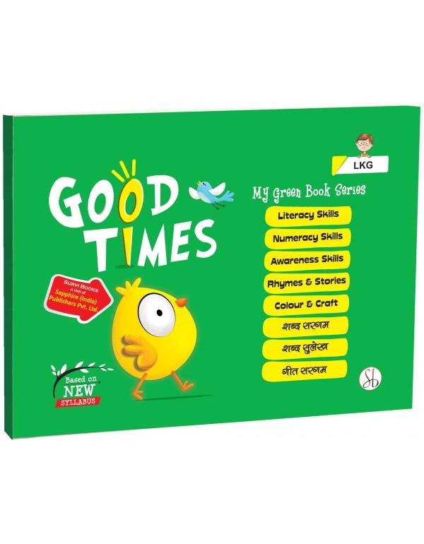 Good Times Series LKG Bag