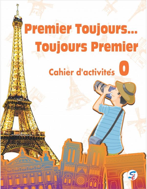 Premier Toujours... cahier d activites 0